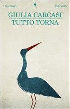Tutto torna - Giulia Carcasi - 135 recensioni su Anobii