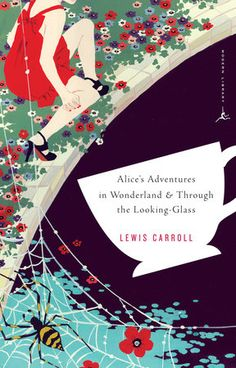 """Read """"Alice's Adventures in Wonderland and Through the Looking-Glass"""" by Lewis Carroll available from Rakuten Kobo. Byatt Illustrations by John Tenniel Includes commissioned endnotes Conceived by a shy British don . Alice Book, Alice In Wonderland Book, Adventures In Wonderland, Wonderland Party, Book Cover Art, Book Cover Design, Book Design, Book Art, Book Covers"""