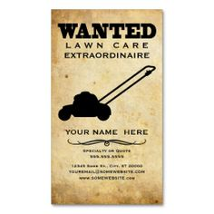 wanted : lawn care business cards. This is a fully customizable business card and available on several paper types for your needs. You can upload your own image or use the image as is. Just click this template to get started!