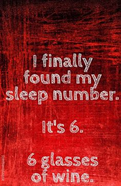 #wine sleep number