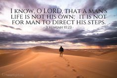 Image result for ORDERED STEPS Jeremiah 10:23""