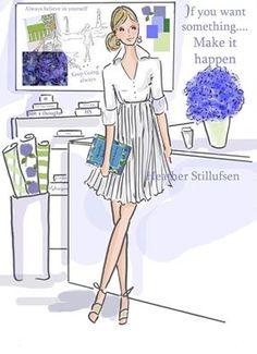If you want something... Make it happen. -Heather Stillufsen