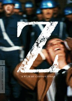"""One of the smartest and most passionate political films I've seen. Directed by Costa-Gavras and loosely-based on the 1963 assassination of Greek left-wing activist Gregoris Lambrakis. At the time, it could not be made in Greece due to its anti-right wing military regime content. Instead, """"Z"""" was produced by a French company (with one producing acting as a journalist) and shot in Algeria."""