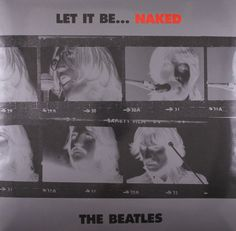 The Beatles - Let It Be .... Naked