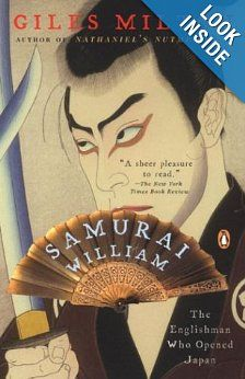 Samurai William - The Englishman Who Opened Japan (Paperback) / Author: Giles Milton ; I Love Books, Books To Read, Race Book, The Englishman, The Allure, Penguin Books, True Stories, Book Lovers, Samurai