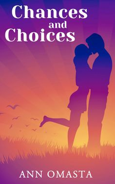 A Girl and Her Kindle: Chances and Choices by Ann Omasta Review