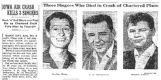 """The Day the Music Died - Buddy Holly, The Big Bopper and Richie Valens die in plane crash on the way to a concert in Iowa.  Commemorated in song """"American Pie"""""""