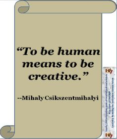 """The case for Mass Creativity: A developmental (""""evolutionary"""") imperative. What it really means to be human."""