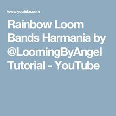 Rainbow Loom Bands Harmania by @LoomingByAngel Tutorial - YouTube