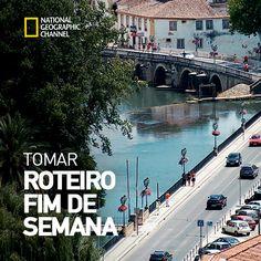 Tomar, Uma referência Geographic Channel Portugal