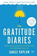 The Gratitude Diaries: How a Year of Looking at the Bright Side Can Transform Your Life by Janice Kaplan Gratitude Book, Gratitude Quotes, Gratitude Journals, Best Self Help Books, Robinson, Personal Development Books, Spiritual Development, On The Bright Side, Fiction And Nonfiction