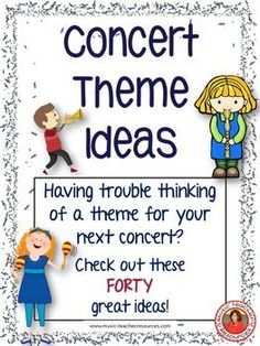 Music Concert Theme Ideas! 40 ideas for a theme for your next concert! ♫ CLICK through to download! ♫