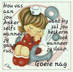 Good Night Wishes, Good Night Sweet Dreams, Good Night Quotes, Day Wishes, Qoutes, Life Quotes, Evening Greetings, Evening Quotes, Afrikaanse Quotes