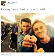 via Tom Felton @Tom Felton  It's always best to fly with a doctor on board