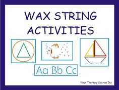 Wax String Activities-provides over 50 pages of activities to complete with wax strings. Pinned by SOS Inc. Resources.  Follow all our boards at http://pinterest.com/sostherapy  for therapy resources.