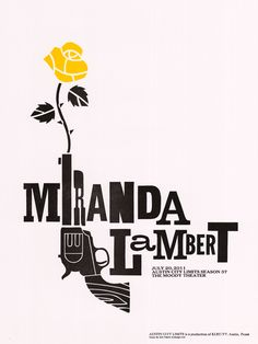 LOVE this poster for Miranda Lambert's appearance on Austin City Limits by Dirk Fowler