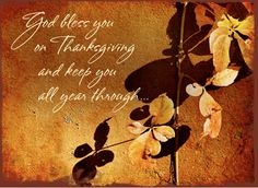 God Bless You On Thanksgiving And Keep You All Year Through thanksgiving thanksgiving pictures happy thanksgiving thanksgiving images thanksgiving quotes happy thanksgiving quotes thanksgiving image quotes