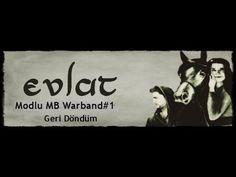 Modlu MB Warband#1 Geri Döndüm