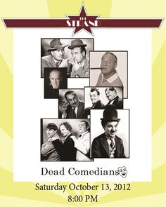Dead Comedians is the show where award-winning impersonators of the greatest comedians living or dead - especially dead - perform some of the greatest comedy material in history. Featuring comedy stylings from Abbott & Costello to Rodney Dangerfield. Come see Dead Comedians - almost live and on stage!