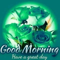 Good Morning Wishes Gif, Good Morning Greeting Cards, Morning Blessings, Good Morning Greetings, Good Morning Quotes, Cute Kiss, Morning Flowers, Have A Great Day, Blessed