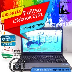 "Fujitsu Lifebook E782 laptop, Intel Core i5-3210M, 8 GB RAM, 320 GB HDD, 15,6"" HD LED kijelző, webkamera  Ár: 115 900.- Ft"