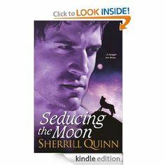 Seducing the Moon by Sherrill Quinn
