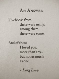 to choose from there were many; among them there were some.. - lang leav  https://www.facebook.com/mslangleav