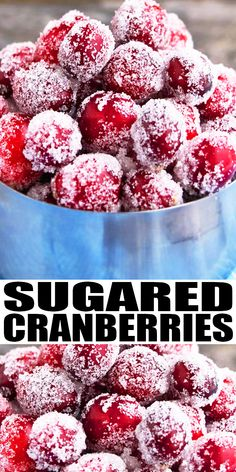 Quick and easy sugared cranberries recipe (candied cranberries) with simple ingredients. No popping or cracking! Use it to decorate cakes, cocktails. Christmas Desserts Easy, Best Christmas Recipes, Christmas Snacks, Christmas Parties, Holiday Recipes, Christmas Cocktails, Köstliche Desserts, Best Dessert Recipes, Delicious Desserts