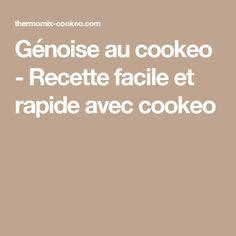 Génoise au cookeo - Recette facile et rapide avec cookeo