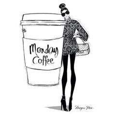 """""""Sunday morning coffee is about pleasure, whereas Monday morning coffee is about necessity."""" ~Unknown Author Art by Megan Fless"""