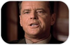 """A Few Good Men-""""You can't handle the truth."""""""
