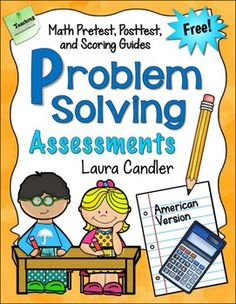 The 22-page Problem Solving Assessment Pack includes two tests, a pretest and a posttest, designed to help you assess your students' math problem-solving abilities. The pretest data will enable you to determine where to begin with your problem-solving instruction; the posttest data will help you track their progress later.