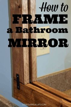 Frame a simple bathroom mirror using this tutorial! All the details to make your builder grade mirror pretty with a beautiful rustic frame! Diy Bathroom Remodel, Diy Bathroom Decor, Simple Bathroom, Bathroom Renovations, Home Remodeling, Diy Home Decor, Bathroom Ideas, Restroom Remodel, Bathroom Mirrors