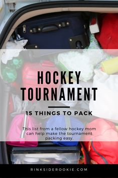 Packing for a hockey tournament can be painful, especially if you forget something - like the hockey equipment. Check out this list of 15 things that you will want to bring to your next away hockey tournament. #hockey #hockeytournament #packinglistforhockey #whattopackforhocekytournament #hockeymom