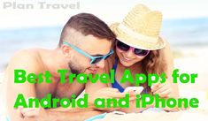 Best Travel Apps for Android and iPhone 2018 to Plan Travel. We try to list best Android and iPhone Travel Apps for You. Choose the best one and make a plan