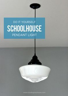 Adding Old House Charm With Affordable Schoolhouse Lighting Light Fixtures Pinterest Lights And