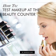How to choose the right makeup at the makeup counter // great tips from an expert!