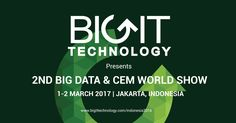 The 2nd Big Data & CEM World Show is a two-day conference from 1 – 2 March in Jakarta, Indonesia. It is a platform for global technologists to share interesting discussions and exchange innovative ideas. Obtain fundamental knowledge on Big Data implementation into business operations, and gain insights in making great decisions for improved user experience and customer engagement by joining this conference! For more information, contact enquiry@bigittechnology.com