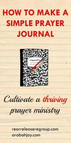 How to Make a Simple Prayer Journal...because victory doesn't happen by accident!!: