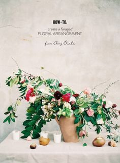 DIY How To Create a Foraged Floral Arrangement from Amy Osaba Edible Centerpieces, Wedding Centerpieces, Wedding Bouquets, Wedding Flowers, Wedding Tables, Wedding Dresses, Fall Fruits, Arte Floral, Diy Wedding