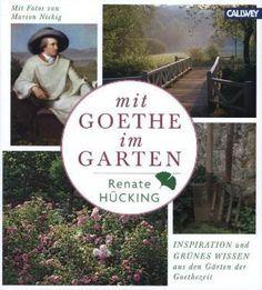 Mit Goethe im Garten | 52buecher.de