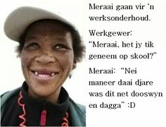 Mom Quotes, Qoutes, African Jokes, Cool Words, Wise Words, Afrikaanse Quotes, Goeie Nag, Twisted Humor, My Land