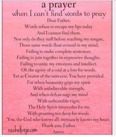 A prayer when I can't find the words to pray