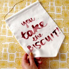 You Take the Biscuit Printed Fabric Banner. Made in the UK by hand by Nikki McWIlliams