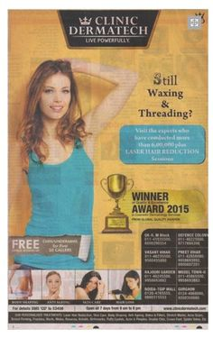 Clinic Dermatech became again winner for quality and excellence in cosmetic dermatology in delhi. It also offers services like permanent hair reduction in delhi, hair removal delhi http://www.clinicdermatech.com/hair-reduction.html