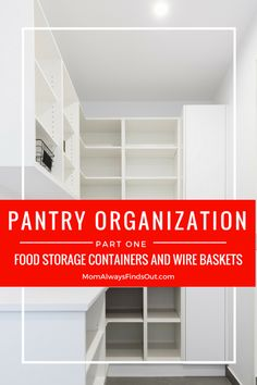 Pantry Organization Part One: Food Storage Containers and Wire Baskets #Organization #Pantry #Kitchen Ideas at @momfindsout