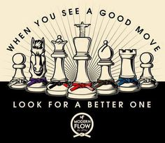 When you see a good move, look for a better one.  Brazilian Jiu Jitsu - Modern Flow Jiu Jitsu