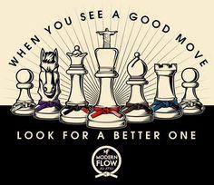 When you see a good move, look for a better one. Brazilian Jiu Jitsu - Modern Flow Jiu Jitsu