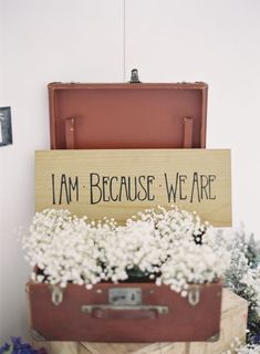 """""""I Am Because We Are"""" - sweet sign 