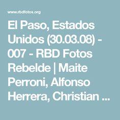 El Paso, Estados Unidos (30.03.08) - 007 -  RBD Fotos Rebelde | Maite Perroni, Alfonso Herrera, Christian Chávez, Anahí, Christopher Uckermann e Dulce Maria